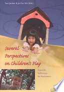 Several Perspectives On Children S Play