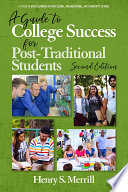 A Guide to College Success for Post traditional Students