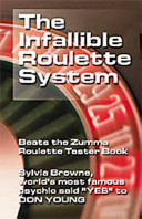 The Infallible Roulette System