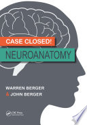 Case Closed  Neuroanatomy