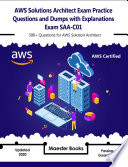 Aws Solutions Architect Exam Practice Questions And Dumps With Explanations Exam Saa C01