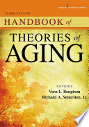 Handbook of Theories of Aging  Third Edition