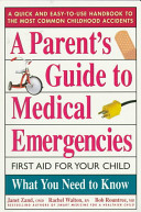 A Parent s Guide to Medical Emergencies