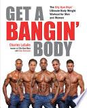 Get a Bangin  Body