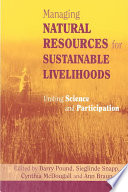 Managing Natural Resources for Sustainable Livelihoods