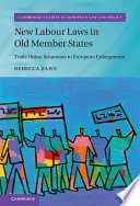 New Labour Laws in Old Member States