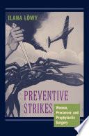 Preventive Strikes