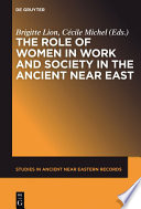 The Role of Women in Work and Society in the Ancient Near East