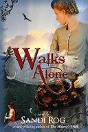 Walks Alone Book PDF