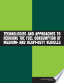 Technologies and Approaches to Reducing the Fuel Consumption of Medium  and Heavy Duty Vehicles
