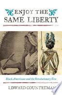 Enjoy the Same Liberty