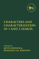 Characters and Characterization in 1 and 2 Samuel