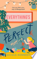 Everything S Perfect