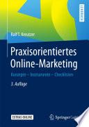 Praxisorientiertes Online Marketing