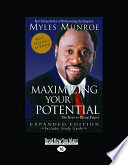 Maximizing Your Potential Expanded (Large Print 16pt)