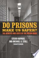 Do Prisons Make Us Safer