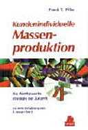 Kundenindividuelle Massenproduktion