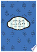 Canadian Cookbook   Quebec Cuisine