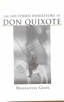 The Southern Inheritors of Don Quixote