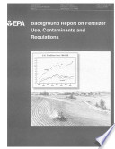 Background Report on Fertilizer Use  Contaminants and Regulators