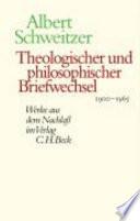 Theologischer und philosophischer Briefwechsel 1900-1965