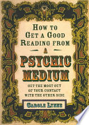 How to Get a Good Reading from a Psychic Medium