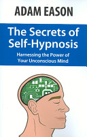 The Secrets of Self hypnosis