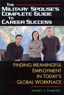 The Military Spouse s Complete Guide to Career Success