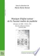 Musique d'église autour de N. Pacotat maître de psallette