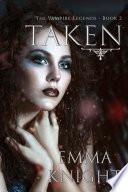 Taken  Book  2 of the Vampire Legends
