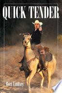 QUICK TENDER