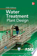 Water Treatment Plant Design  Fifth Edition
