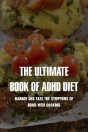 The Ultimate Book Of Adhd Diet