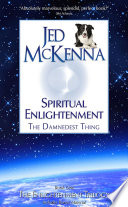 Spiritual Enlightenment   The Damnedest Thing