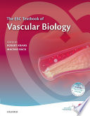 ESC Textbook Of Vascular Biology : vascular biology is the key...