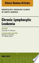 Chronic Lymphocytic Leukemia An Issue Of Hematology Oncology Clinics Of North America