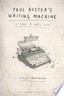 Paul Auster S Writing Machine book