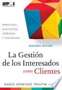 Gesti  n de los Interesados como Clientes  Spanish Edition