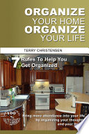 Organize Your Home Organize Your Life