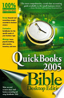 QuickBooks 2005 Bible To Effectively Handle Financial And Accounting Needs