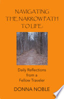 Navigating The Narrow Path To Life Daily Reflections From A Fellow Traveler