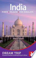 India - The North: Forts, Palaces, the Himalaya Dream Trip