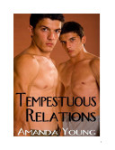 Tempestuous Relations