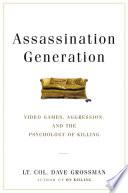 Assassination Generation