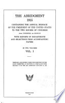 Abridgment     Containing the Annual Message of the President of the United States to the Two Houses of Congress     with Reports of Departments and Selections from Accompanying Papers Book PDF
