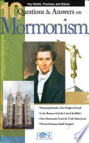 10 Q A on Mormonism