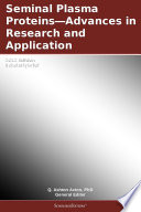 Seminal Plasma Proteins—Advances in Research and Application: 2012 Edition
