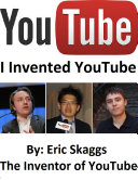 Youtube   I Invented You Tube