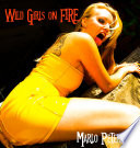 Wild Girls On Fire Swinger Erotica Interracial Ww Bm Bw Wm Erotic Romance  book