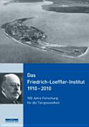 Das Friedrich-Loeffler-Institut 1910 - 2010